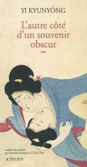 L'autre Côté D'un Souvenir Obscur - Kyunyong Yi