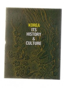Korea: Its History & Culture - Chris Wright