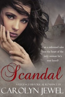 Scandal - Carolyn Jewel