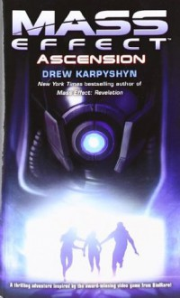 Mass Effect: Ascension (Audio) - Drew Karpyshyn, David Colacci