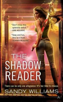 The Shadow Reader (Shadow Reader, #1) - Sandy Williams