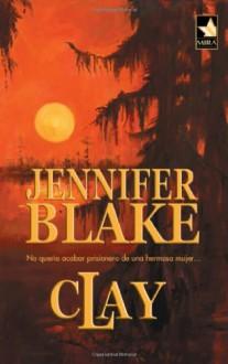 Clay - Jennifer Blake