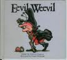 June Bugg/Eevil Weevil - Stephen Cosgrove