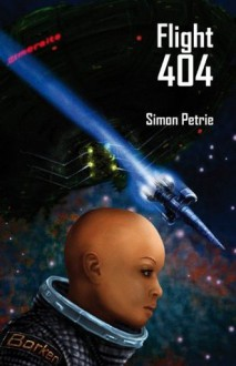 Flight 404 - Simon Petrie, Edwina Harvey