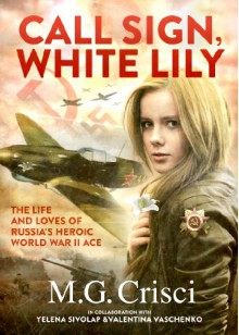 Call Sign, White Lily - M.G. Crisci