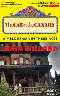 The Cat and the Canary - John Willard