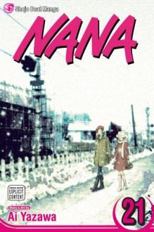 Nana, Vol. 21 - Ai Yazawa