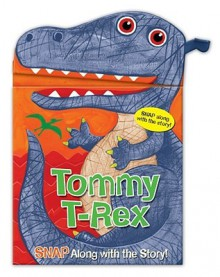 Snappy Heads Tommy T Rex - Sarah Albee, Jo Brown