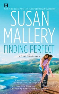 Finding Perfect (A Fool's Gold Novel - Book 3) - Susan Mallery