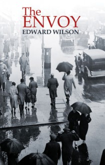The Envoy - Edward Wilson