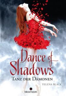 Dance of Shadows - Tanz der Dämonen - Yelena Black