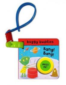 Bang! Bang!. Illustrated by James Croft - James Croft