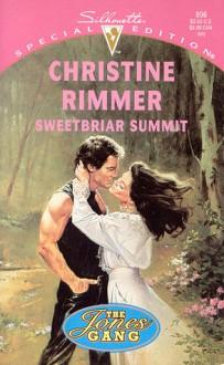 Sweetbriar Summit - Christine Rimmer