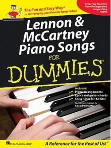 Lennon & McCartney Piano Songs for Dummies (For Dummies (Lifestyles Paperback)) - The Beatles, John Lennon, Paul McCartney