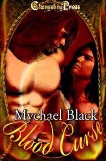 Blood Curse - Mychael Black