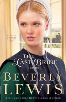 The Last Bride - Beverly Lewis