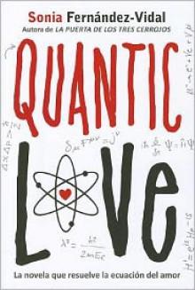 Quantic Love - Sonia Fernández-Vidal