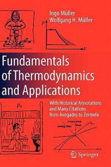 Advanced Thermodynamics: With Historical Annotations - Ingo Müller, Wolfgang H. Müller