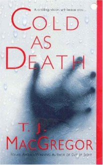 Cold As Death - T.J. MacGregor