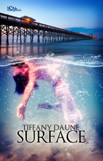 Surface - Tiffany Daune