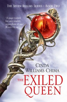 The Exiled Queen - Cinda Williams Chima