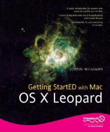 Getting Started with Mac OS X Leopard - Justin Williams