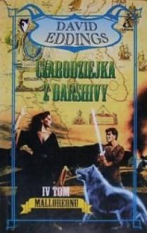Malloreon, tom 4: Czarodziejka z Darshivy - David Eddings