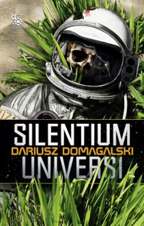 Silentium Universi - Dariusz Domagalski