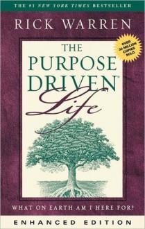 The Purpose Driven Life (Enhanced Version) - Rick Warren