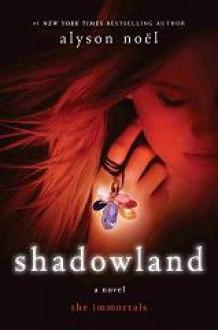 Shadowland - Alyson Noël