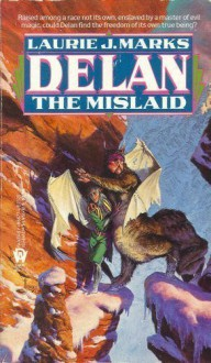 Delan the Mislaid - Laurie J. Marks