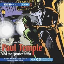 Paul Temple and the Spencer Affair - Francis Durbridge