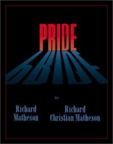 Pride - Richard Matheson