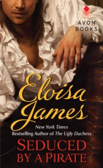 Seduced by a Pirate - Eloisa James
