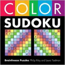 Color Sudoku - Philip Riley, Laura Taalman