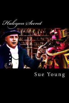 Halcyon Secret - Sue Young