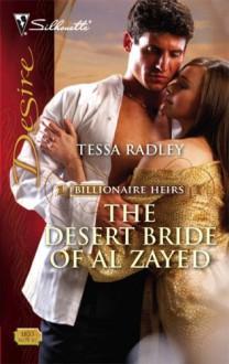 The Desert Bride of Al Zayed (Billionaire Heirs, #3) - Tessa Radley
