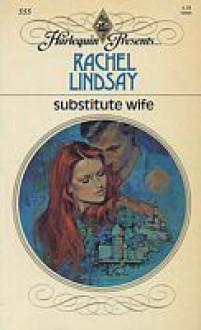 Substitute Wife - Rachel Lindsay
