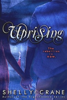 Uprising - Shelly Crane