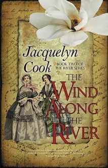 The Wind Along the River - Jacquelyn Cook
