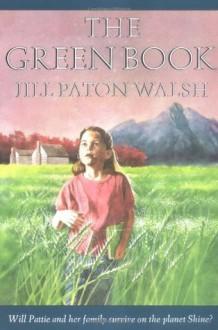 The Green Book - Jill Paton Walsh, Lloyd Bloom