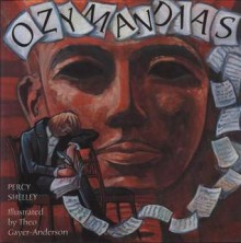 Ozymandias - Percy Bysshe Shelley,Theo Gayer-Anderson
