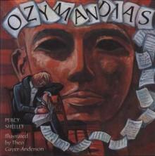 Ozymandias - Percy Bysshe Shelley, Theo Gayer-Anderson