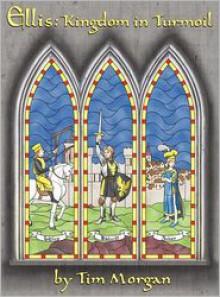 Ellis: Kingdom in Turmoil - Tim Morgan, Christine Morgan, Erik Reiszl, Kayce Sizer