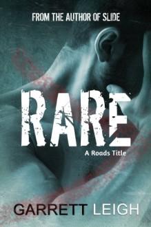 Rare (Roads) - Garrett Leigh