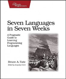 Seven Languages in Seven Weeks - Bruce A. Tate