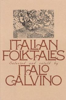 Italian Folktales - Italo Calvino, George R.R. Martin