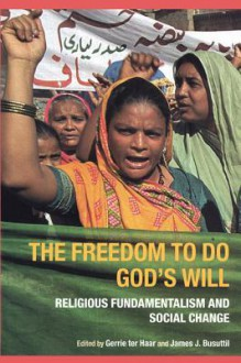 Freedom to Do God's Will - James J. Busuttil, Gerrie Ter Haar