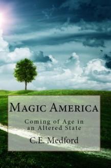 Magic America - C.E. Medford