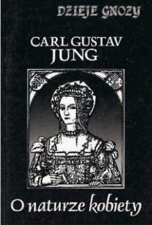 O naturze kobiety - Carl Gustav Jung